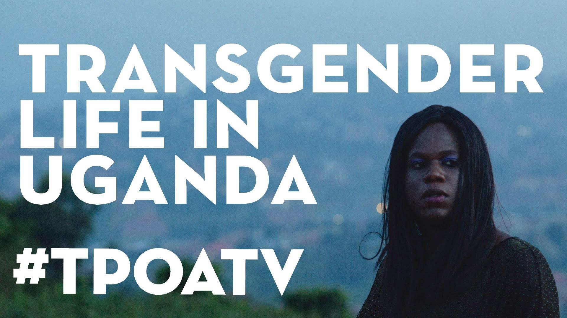 The Pearl of Africa Transgender Life Stories in Uganda